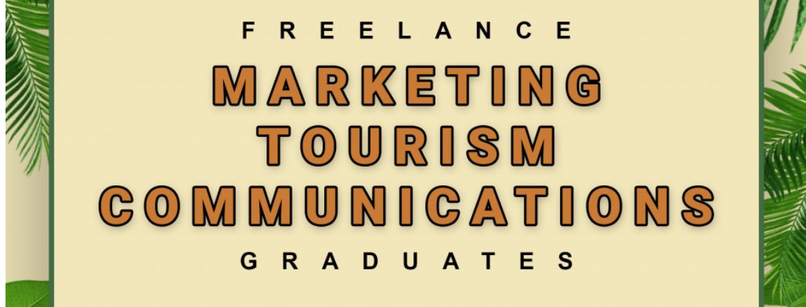 Job Opening: Freelance   Marketing, Tourism, Communications Graduates