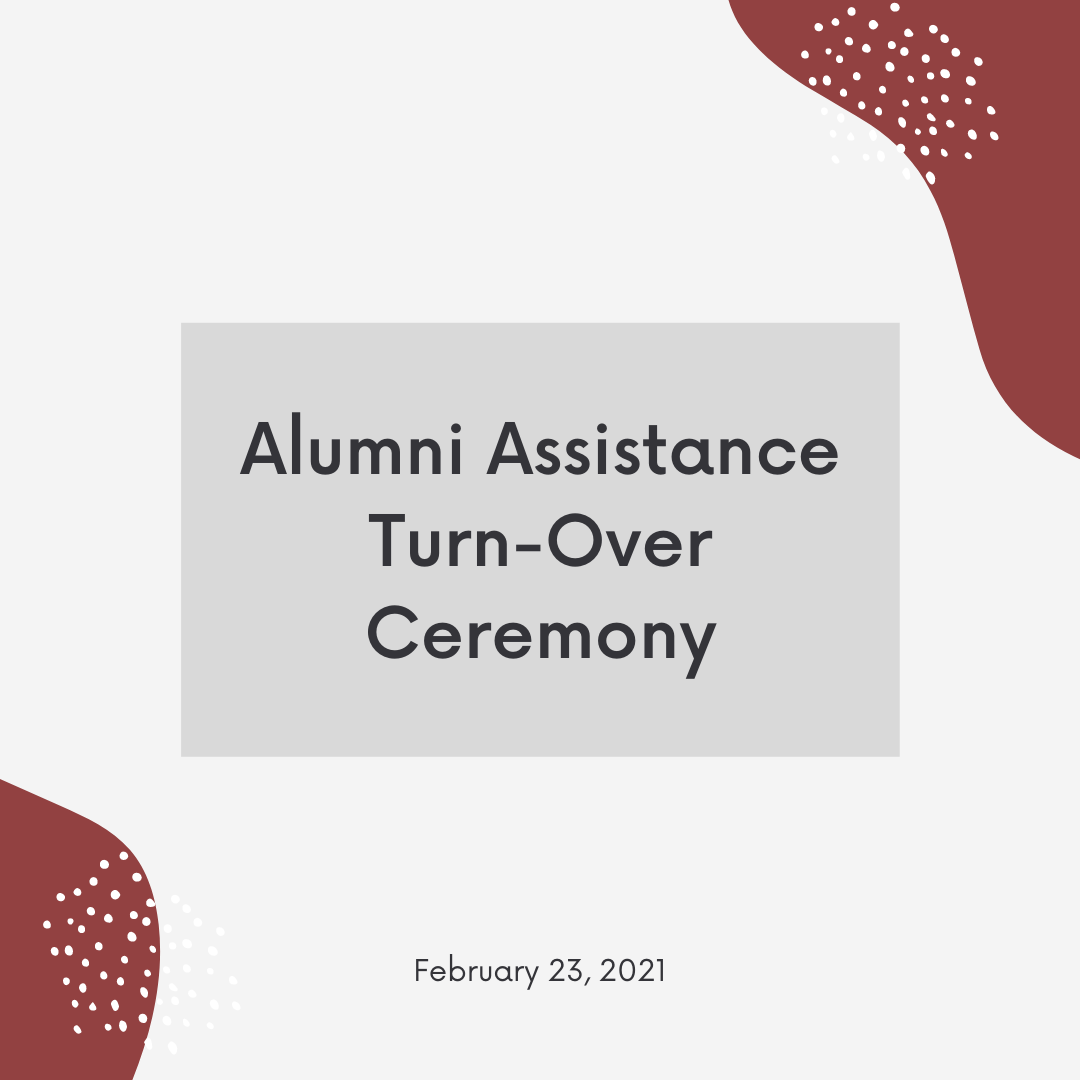 Alumni Assistance Turn-Over Ceremony