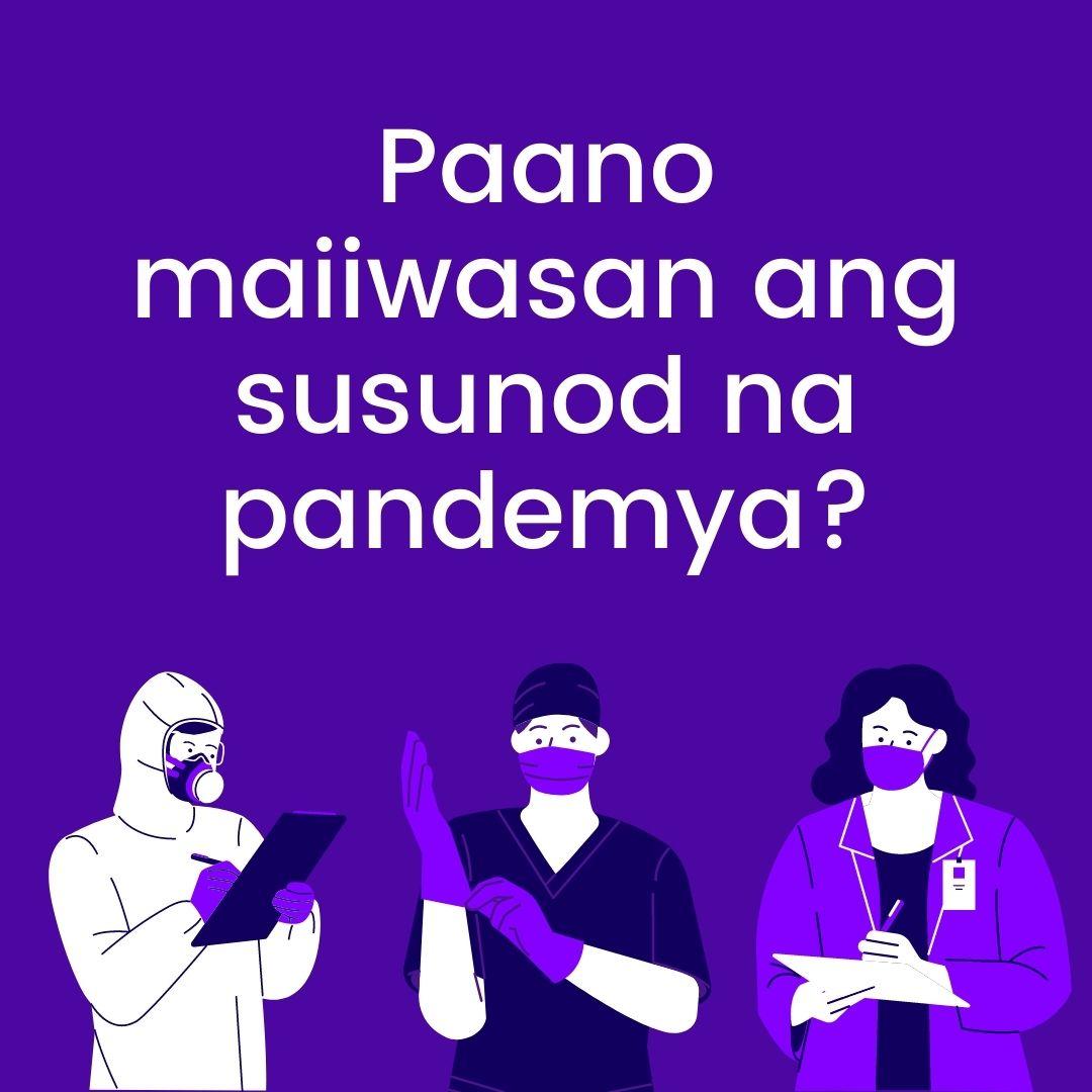 Paano maiiwasan ang susunod na pandemya?